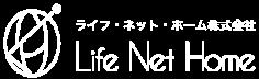 ライフ・ネット・ホーム株式会社